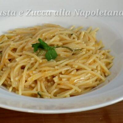 Pasta e Zucca alla Napoletana, o Pasta e Cocozza